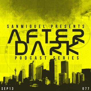 Afterdark Podcast Series 77