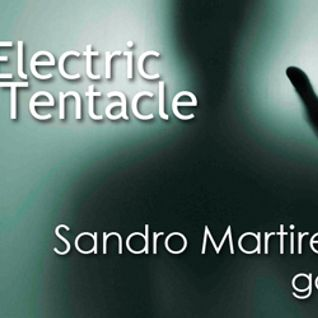 Sandro Martirena – Electric Tentacle - 1 hour goodbye mix