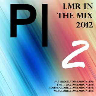 LMR In The Mix 2012 Promo 2