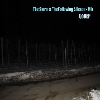 The Storm & The Following Silence (2010-07-04)
