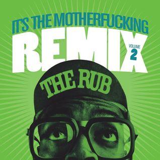 It's The Motherfucking Remix Volume 2