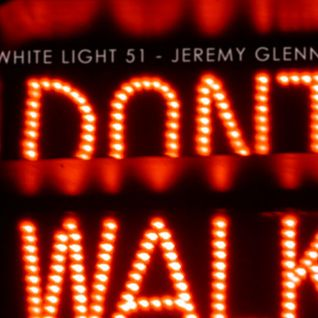 White Light 51 - Jeremy Glenn
