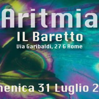 Dj Anto Vs Ivano Carpenelli - 31.07.2016 Aritmia a Il Baretto - Closed Season @Confusion