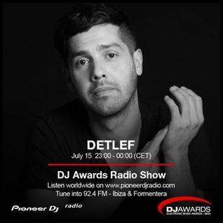 DJ Awards 2016 Radio Show #003 (Detlef Guest Mix)
