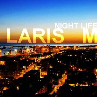 LARIS M - Night Life (2013)