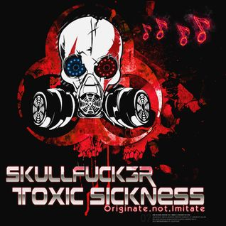 SKULLFUCK3R LIVE AND IN THE MIX ON TOXIC SICKNESS / CROSSBREED SET / 18TH FEB 2015