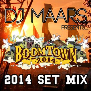 DJ Maars- Boomtown Set 2014
