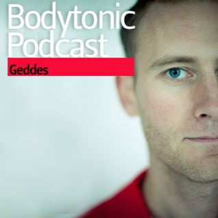 Bodytonic Podcast - Geddes