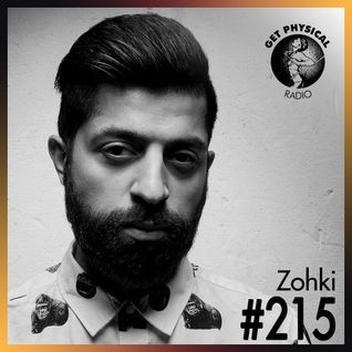 Get Physical Radio #215 mixed by Zohki