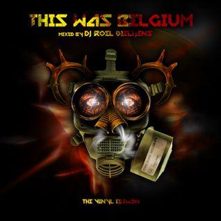 DJ Roel - This Was Belgium (The Vinyl Edition)