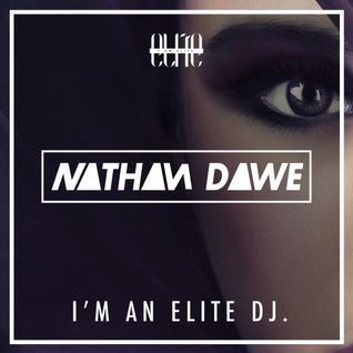 "Nathan Dawe Presents: ""I AM ELITE"" @BambuBirmingham Promo Mix"