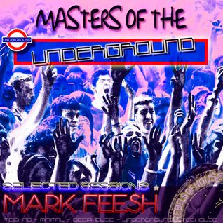 MASTERS OF THE UNDERGROUND [REBELS OF HOUSE] SELECTED SESSIONS VOL.1