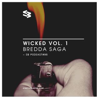 The Blast Podcast #95 - Bredda Saga in Wicked Vol. 1