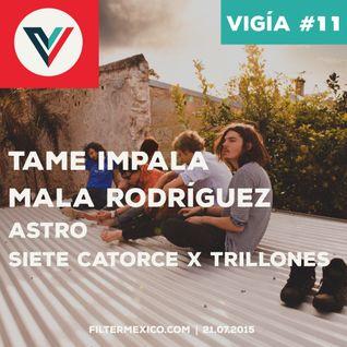 Vigía #11 (21.07.2015): Tame Impala, Mala Rodríguez, Astro, Siete Catorce x Trillones