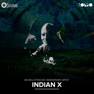 Skadana presents 3rd Anniversary of Big Bells Podcast - indianX