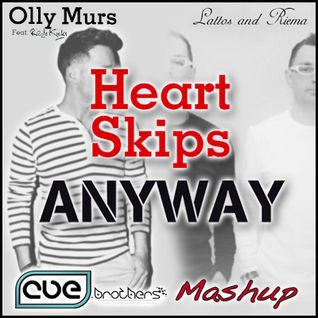 Olly Murs feat. Rizzle Kicks vs. Lattos & Riema - Heart Skips Anyway (CUE.brothers Mashup)