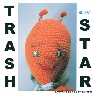 TRASH & no STAR