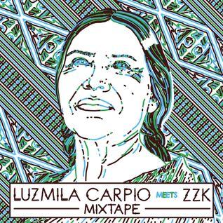 ZZK Mixtape Vol.20 - Luzmila Carpio Meets ZZK