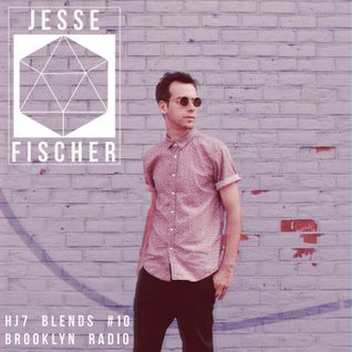 HJ7 Blends #10 (Jesse Fischer)