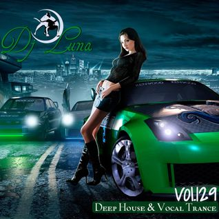 DEEP HOUSE VOCAL PROGESIVO TRANCE - DJ LUNA - VOL.129 - 2016
