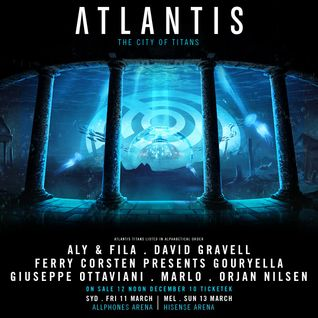 Aly & Fila - Live @ Atlantis, Allphones Arena Sydney (Australia) - 11.04.2016