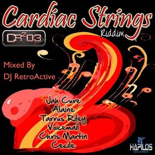 DJ RetroActive - Cardiac Strings Riddim Mix - September 2011