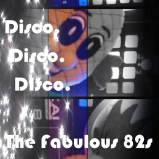 The Fabulous 82s - Disco. Disco. Disco