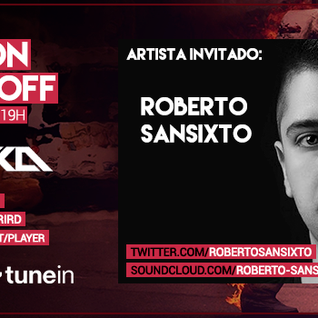 Music On World Off Episode 073(Roberto Sansixto Guestmix)