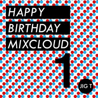 Happy 1st Birthday Mixcloud