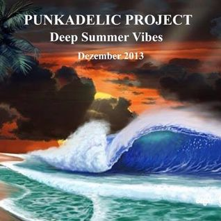 PUNKADELIC.PROJECT103@Deep.Summer.Vibes