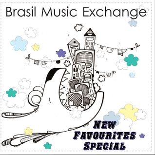 Brasil Music Exchange 12 - New Favourites Special