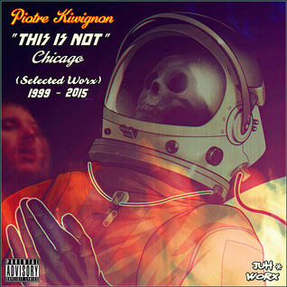 This is not Chicago [Continuous Mix]