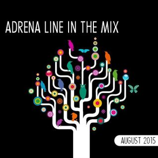 Adrena Line - In The Mix: August 2015