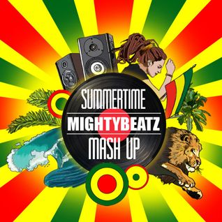 MightyBeatz - Summertime Mash Up