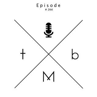 The Minimal Beat 10/08/2016 Episode #266 (Guest DJ Set by Maxx McGathey)