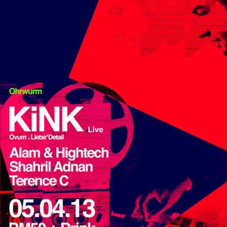 Ohrwurm pres. Alam & Hightech (b2b opening set for KiNK 'Live') @ Vertigo KL - 05 Apr 2013