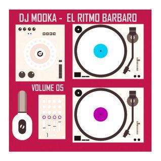 Dj Mooka - El Ritmo Barbaro 5 DnBMix