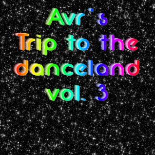 Avr's trip to the danceland vol.3