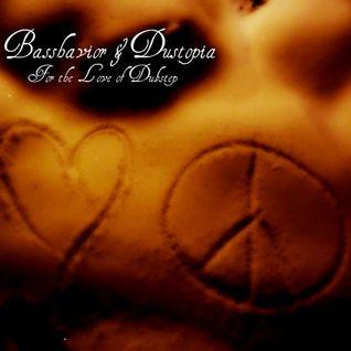 Basshavior & Dustopia - For the Love of Dubstep