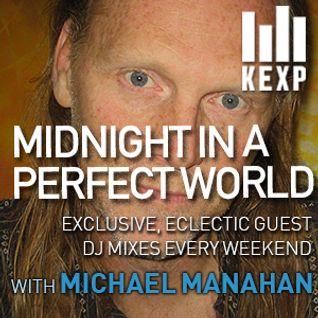 KEXP Presents Midnight In A Perfect World with Michael Manahan