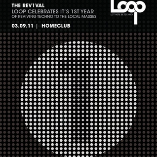 LOOP 11 @ HOMECLUB (REV1VAL) - loopinmotion