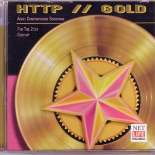 HTTP // GOLD (Adult Contemporary Serotonin for the 21st Century)
