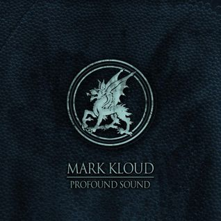 Mark Kloud - Profound Sound Mix