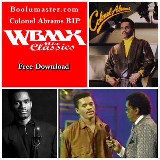 http://www.boolumaster.com/mixes-dj-blog/colonel-abrams-rip-wbmx-house-music-mini-mix/