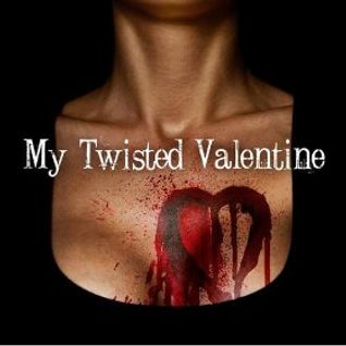 The Twisted Valentines Mix