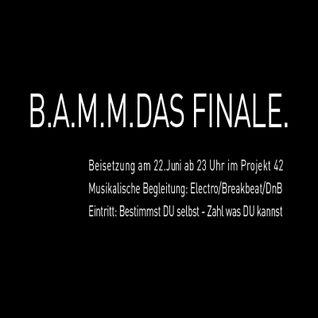 "Barila Funk @  B.A.M.M. ""DAS FINALE"" Projekt 42"