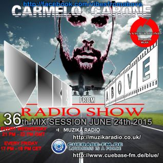 Carmelo_Carone_VIBES_FROM_ABOVE-36th_Mix_Session-JUNE_24th_2015