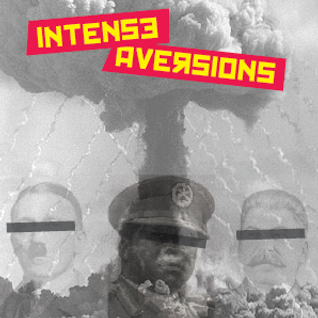 Intense Aversions pt. 1: Punk, Glam & Garage Cuts