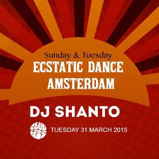 DJ SHANTO | ECSTATIC DANCE AMSTERDAM | 31032015