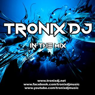 Tronix DJ - Power Dance #01